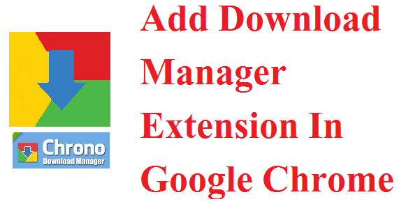 download manager add on chrome
