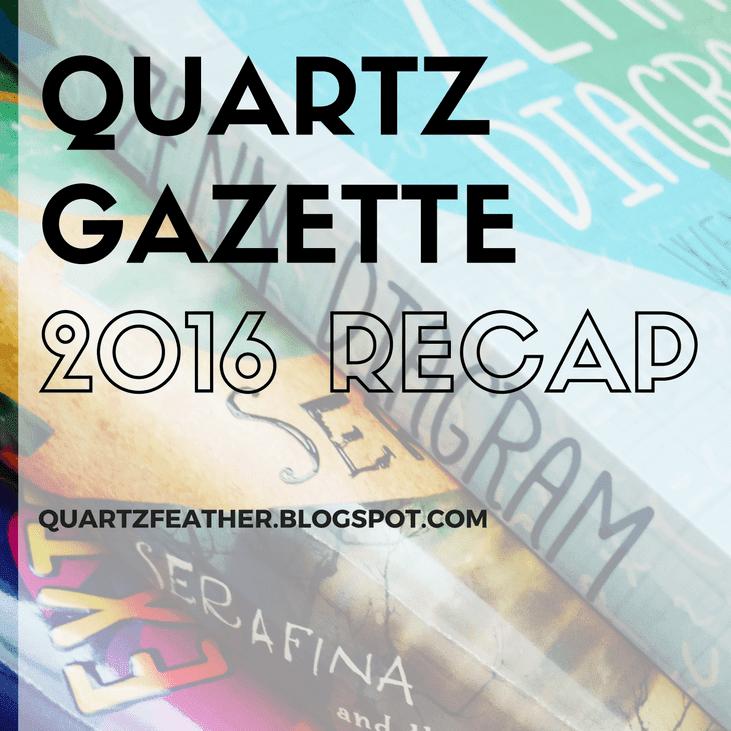 Quartz Gazette 2016 Recap