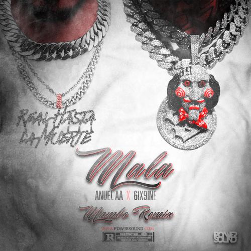 Anuel AA Ft. 6ix9ine - Mala (Mambo Remix)
