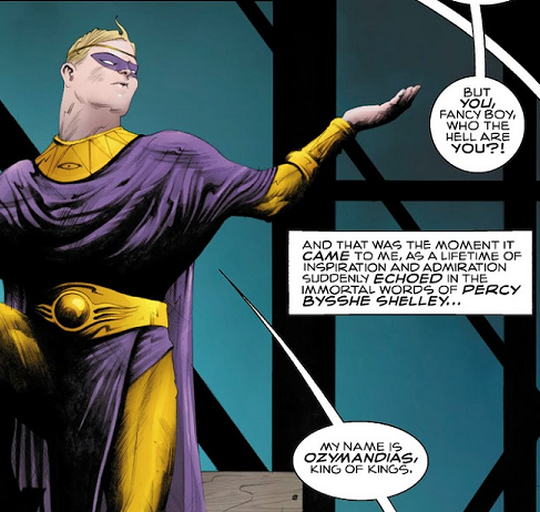 My name is Ozymandias, king of kings, Before Watchmen