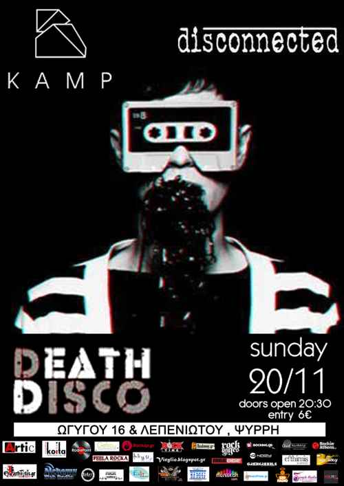 DISCONNECTED, KAMP: Κυριακή 20 Νοεμβρίου @ Death Disco