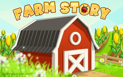 Farm Story a social farming game, Games like Farm Story