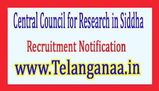 Central Council for Research in SiddhaCCRS Chennai Recruitment Notification 2017