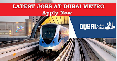New Job Vacancies At Dubai Metro