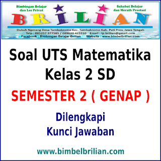 Download Soal UTS Matematika Kelas 2 SD Semester 2 ( Genap ) dan Kunci Jawaban