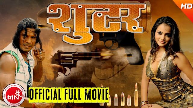 Nepali Movie - SHOOTER Full Movie