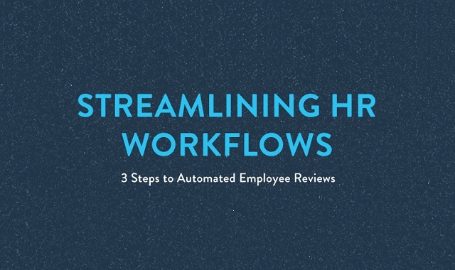 Streamlining HR Workflows 3 Steps to Automated Employee Reviews