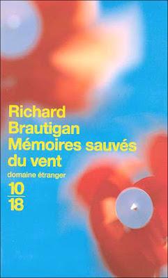"""Richard Brautigan """"Mémoires sauvées du vent"""""""