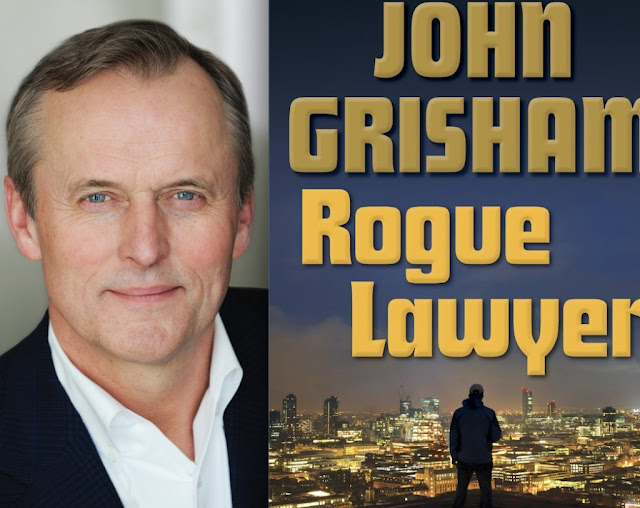 """Rogue lawyer"", ""Un abogado rebelde"", John Grisham, thriller legal"
