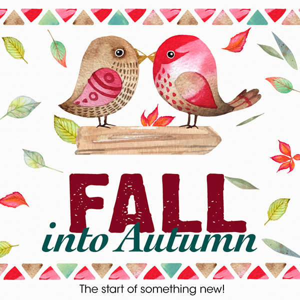 Fall Into Autumn 2016 The start of something new!
