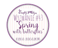 http://craftymoly.blogspot.com/2016/03/wyzwanie-43-spring-with-butterflies.html