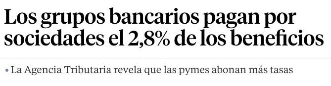 Los grupos bancarios solo pagan 2,8% en impuestos
