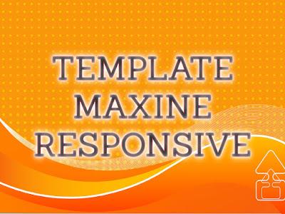 Template Terbaru 2017 Maxine Seo Responsive Download Gratis