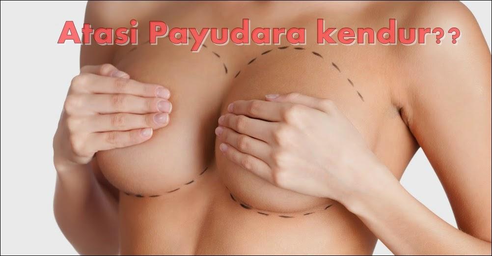 cara mengatasi payudara kendur