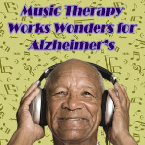 ALZHEIMER'S DISEASE & MUSIC