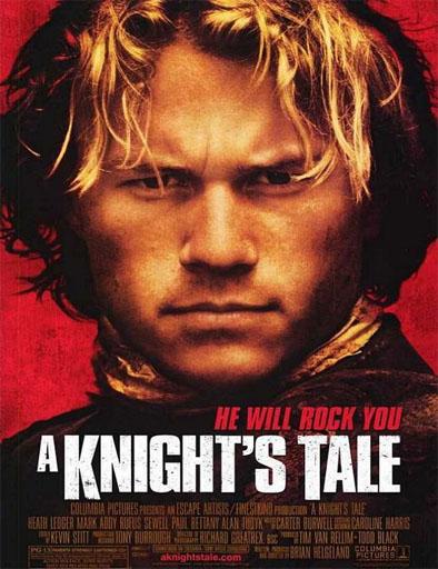 Ver Corazón de caballero (A Knight's Tale) (2001) Online