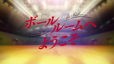 Ballroom e Youkoso Episode 1 - 24 Subtitle Indonesia Batch