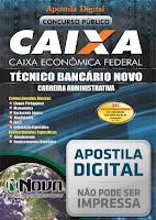 Apostila Digital Caixa 2016 Concurso Técnico Bancário Novo - Carreira Administrativa (PDF).