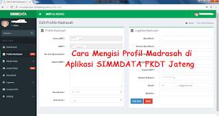 Cara Melengkapi Profil Madrasah di Aplikasi SIMMDATA FKDT Jateng