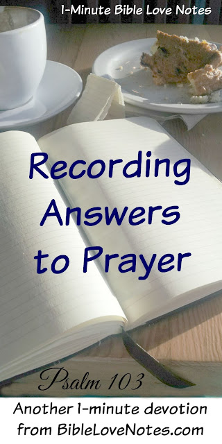 Recording Answered Prayer, Prayer, Bible, Answered Prayer, Psalm 103