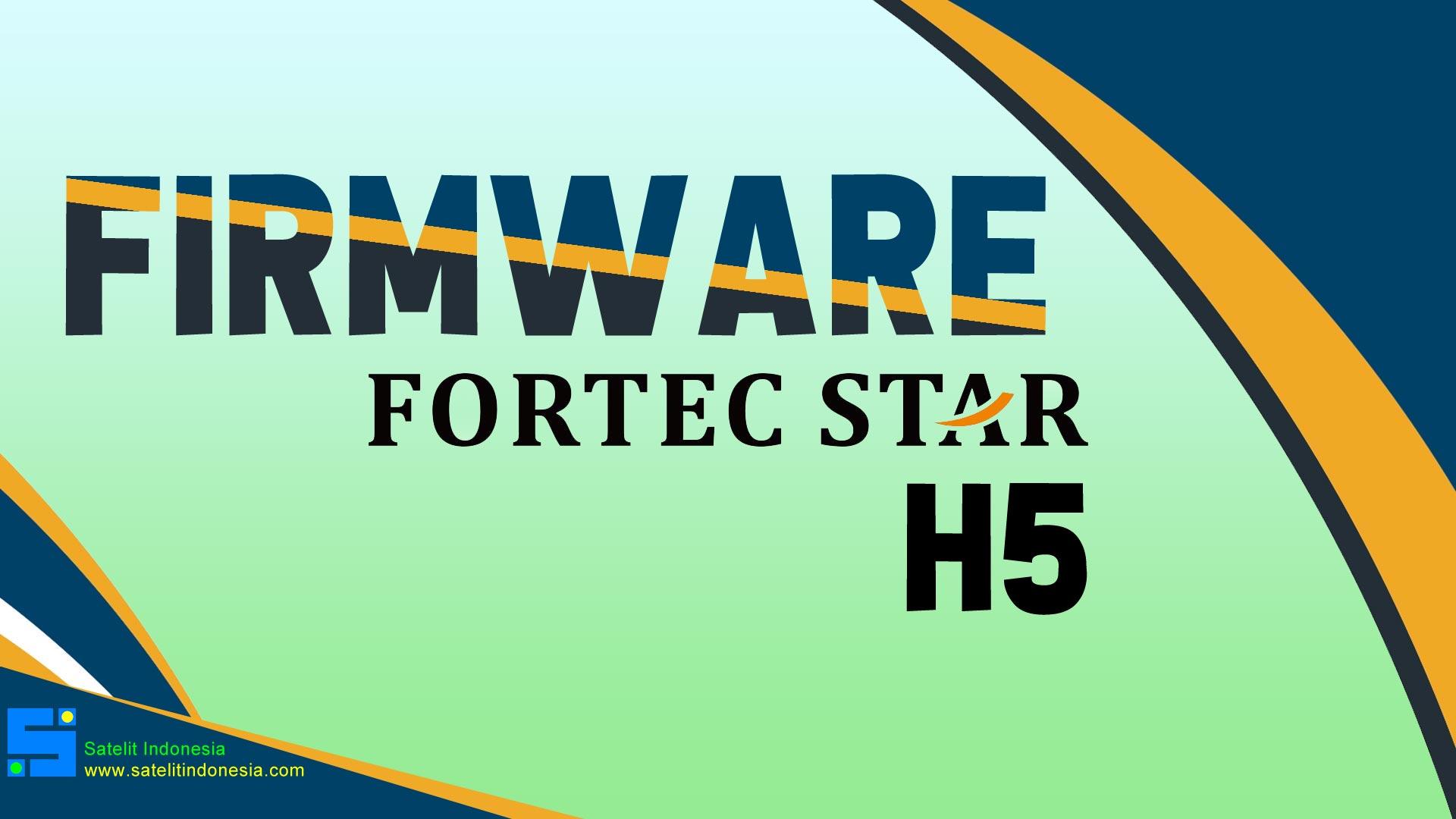 Download Software Fortec Star H5 Update Firmware Receiver