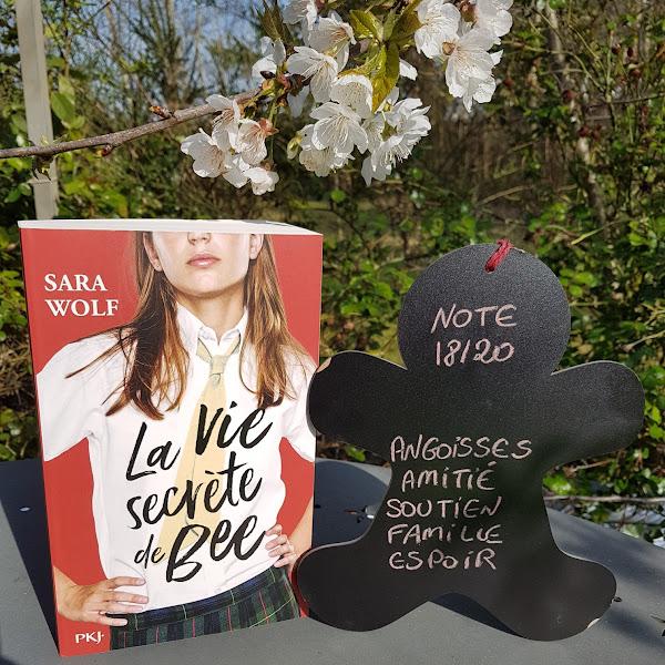 La vie secrète de Bee de Sara Wolf