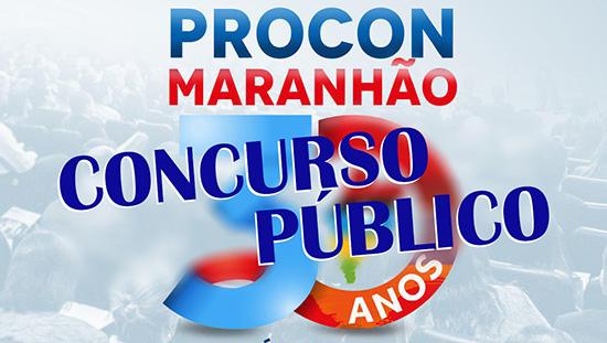 Concurso PROCON Maranhão - Inscrições abertas