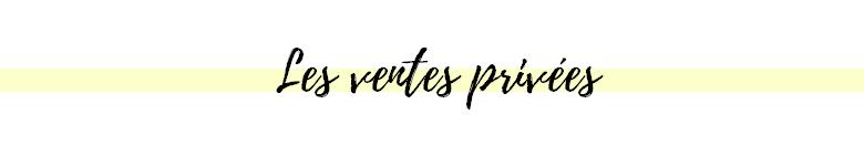 les ventes privées