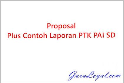 Proposal Plus Contoh Laporan PTK PAI SD