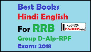 Best Hindi English Books for RRB Group D, Alp, RPF Exams 2018
