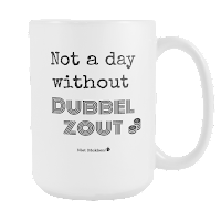 Not A Day Without Dubbelzout