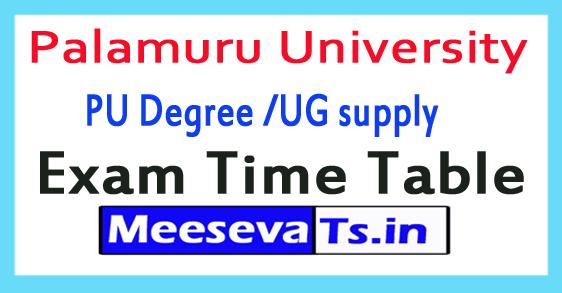 Palamuru University PU Degree /UG supply Exam Time Table 2017