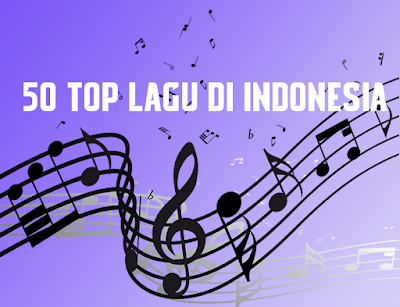 50 top lagu di indonesia
