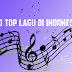 50 Top Lagu di Indonesia Yang Wajib Kamu Dengarkan