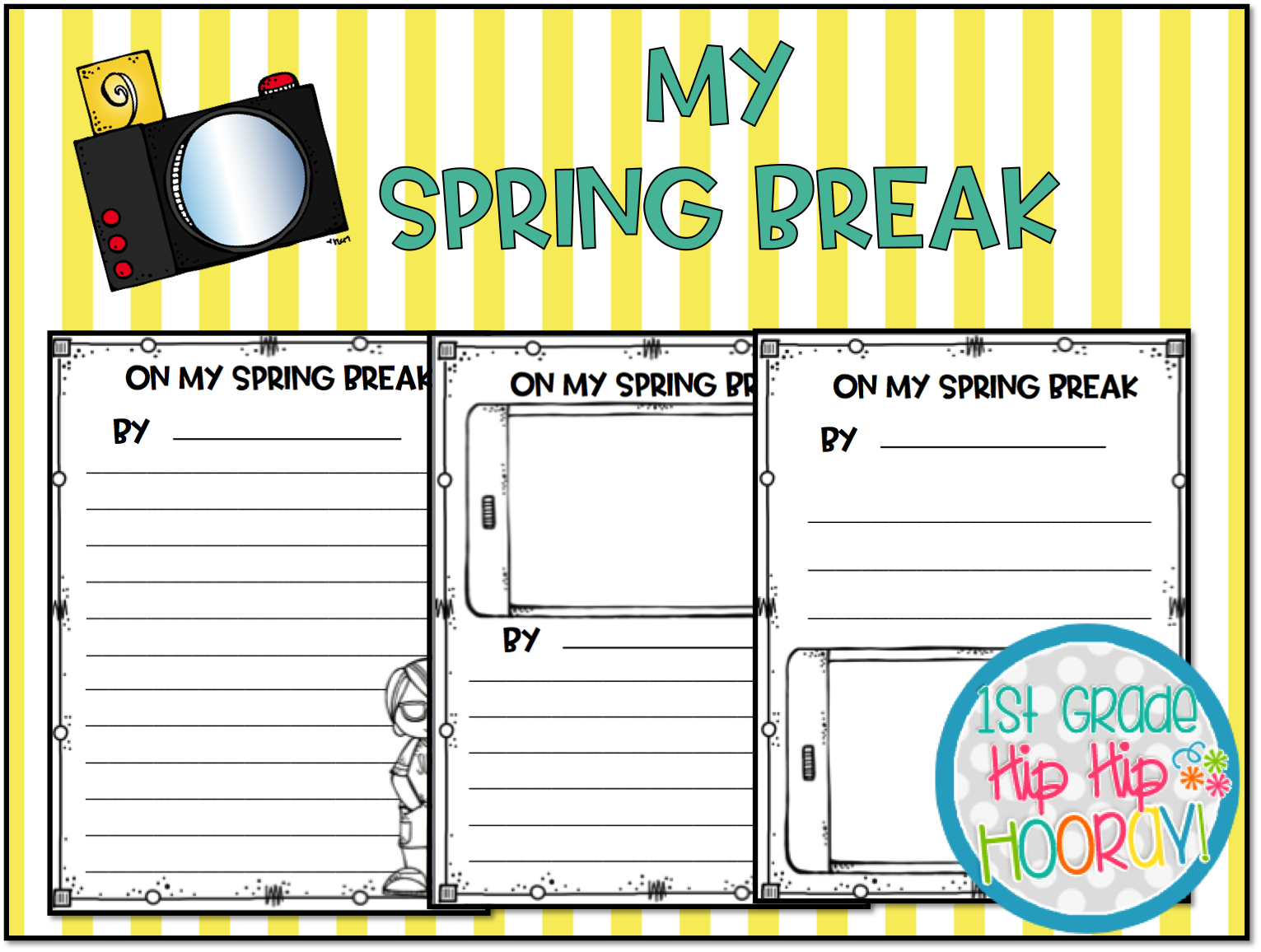 1st Grade Hip Hip Hooray Spring Break Writing And