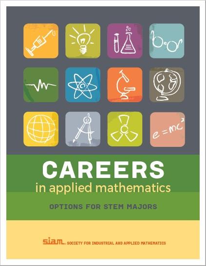 http://siam.org/careers/thinking/pdf/brochure.pdf