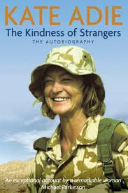 The Kindness of Strangers, Kate Adie