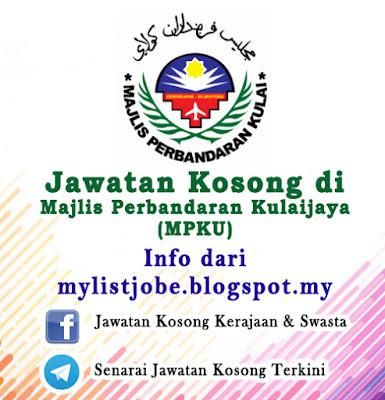 Jawatan Kosong di Majlis Perbandaran Kulaijaya (MPKU)