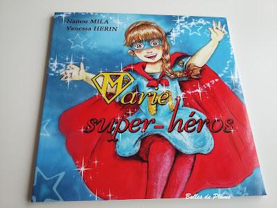 Marie super-héros (Nanou Mila)