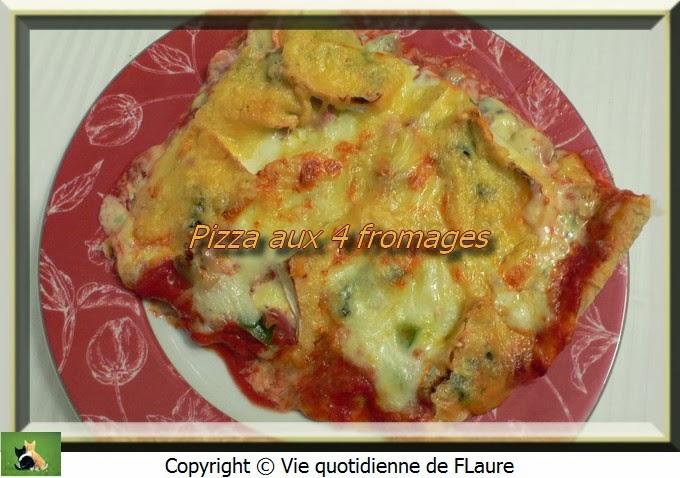 Vie quotidienne de FLaure: Pizza aux 4 fromages