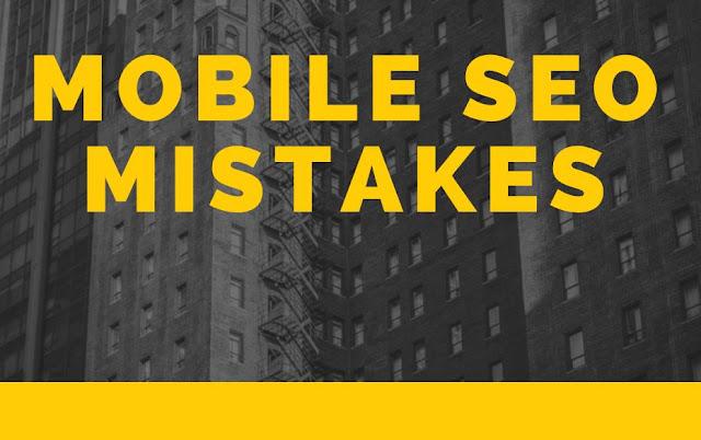 Mobile SEO Mistakes