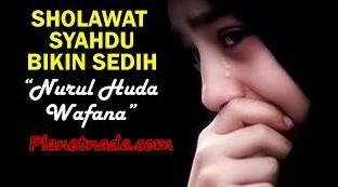 Lagu Sholawat Nabi Terbaru - Nurul Huda Wafana Mp3