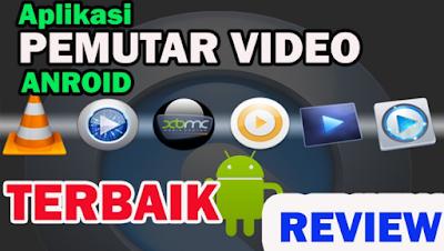 Download Aplikasi Pemutar Video Terbaik Untuk Android