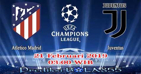 Prediksi Bola855 Atletico Madrid vs Juventus 21 Februari 2019
