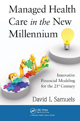 Managed Health Care in the New Millennium: Innovative Financial Modeling for the 21st Century - Free Ebook Download