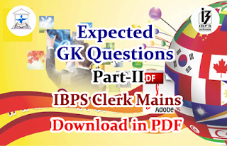 Expected GK Questions for Clerical Mains Part-II Download in PDF