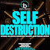 "Hip Hop On Deck Presents ""Self Destruction"" 