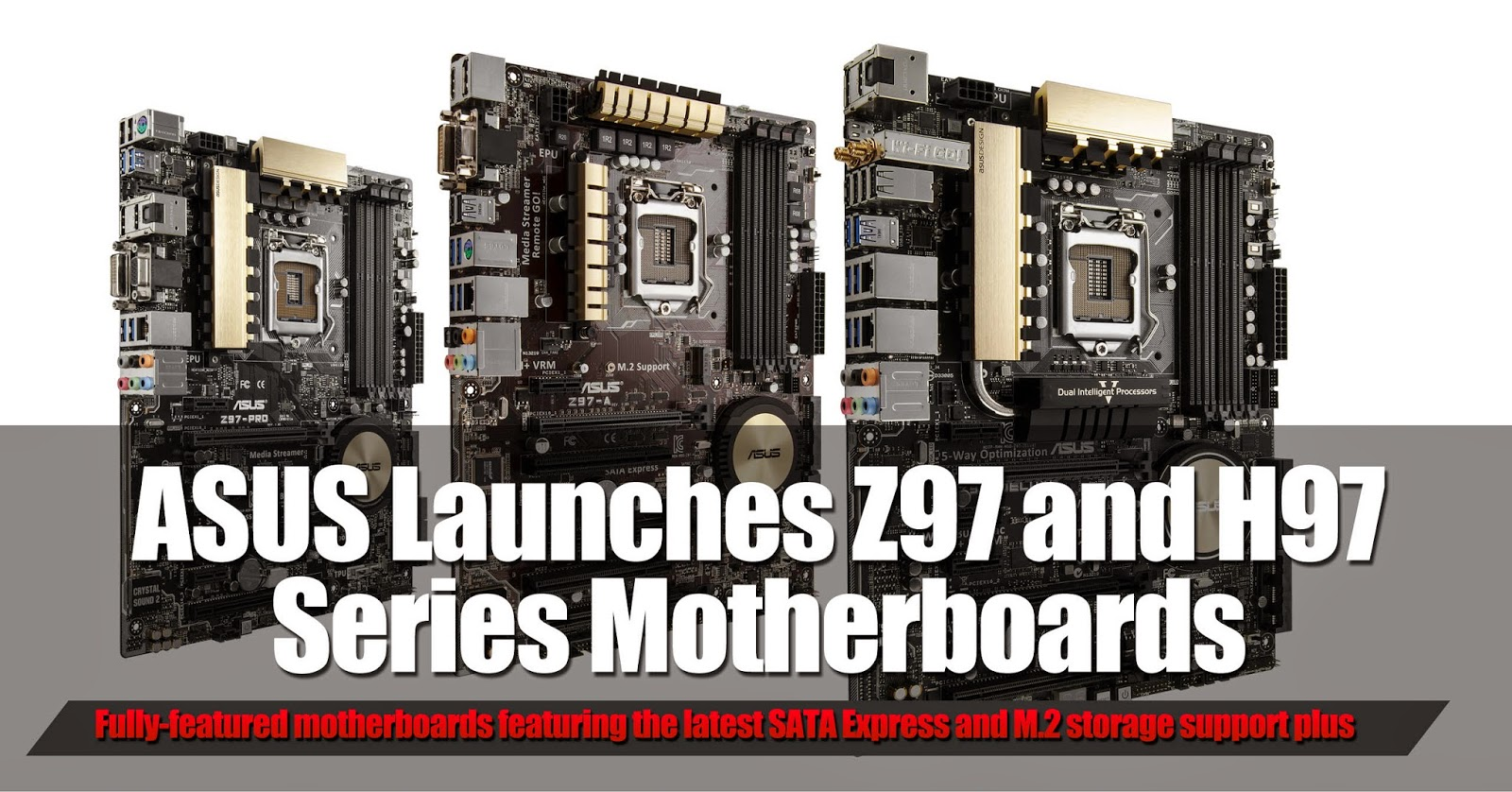 ASUS Launches Z97 and H97 Series Motherboards