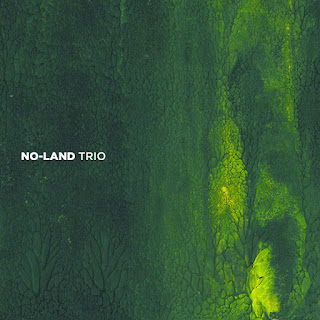 "No – Land Trio: ""No – Land"" / stereojazz"