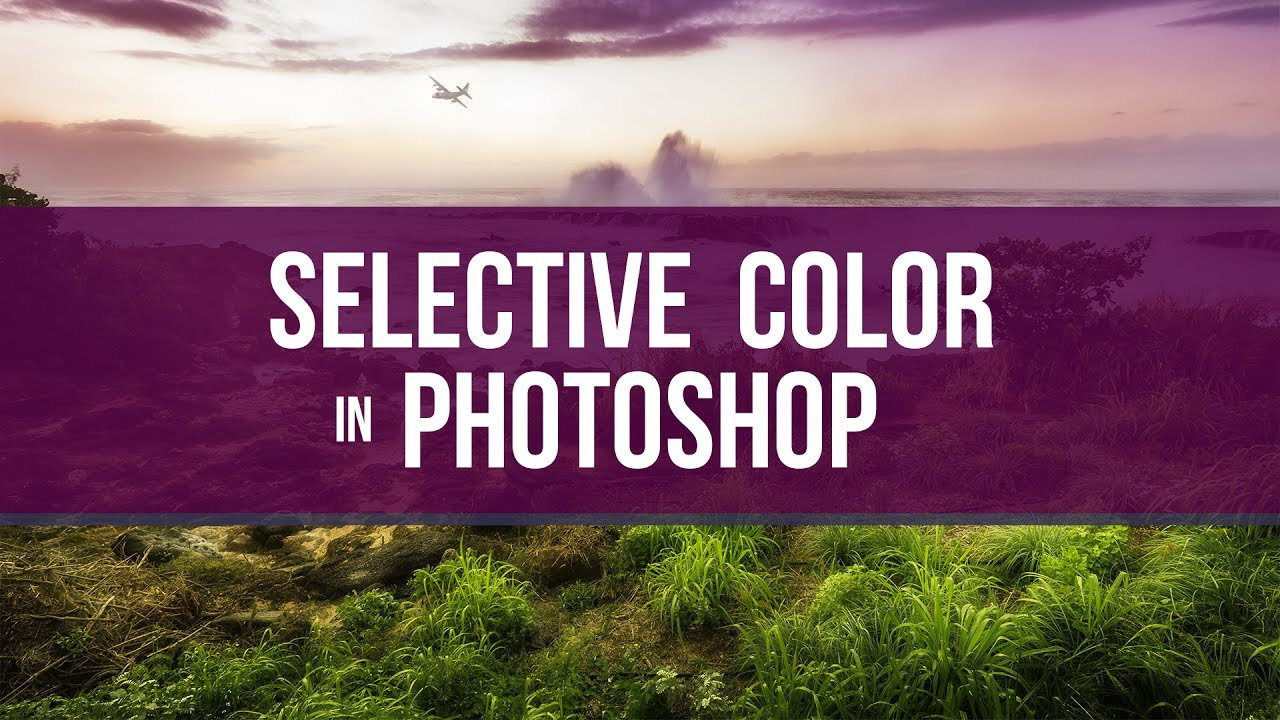 Selective Color in Photoshop, is it the best-kept secret?